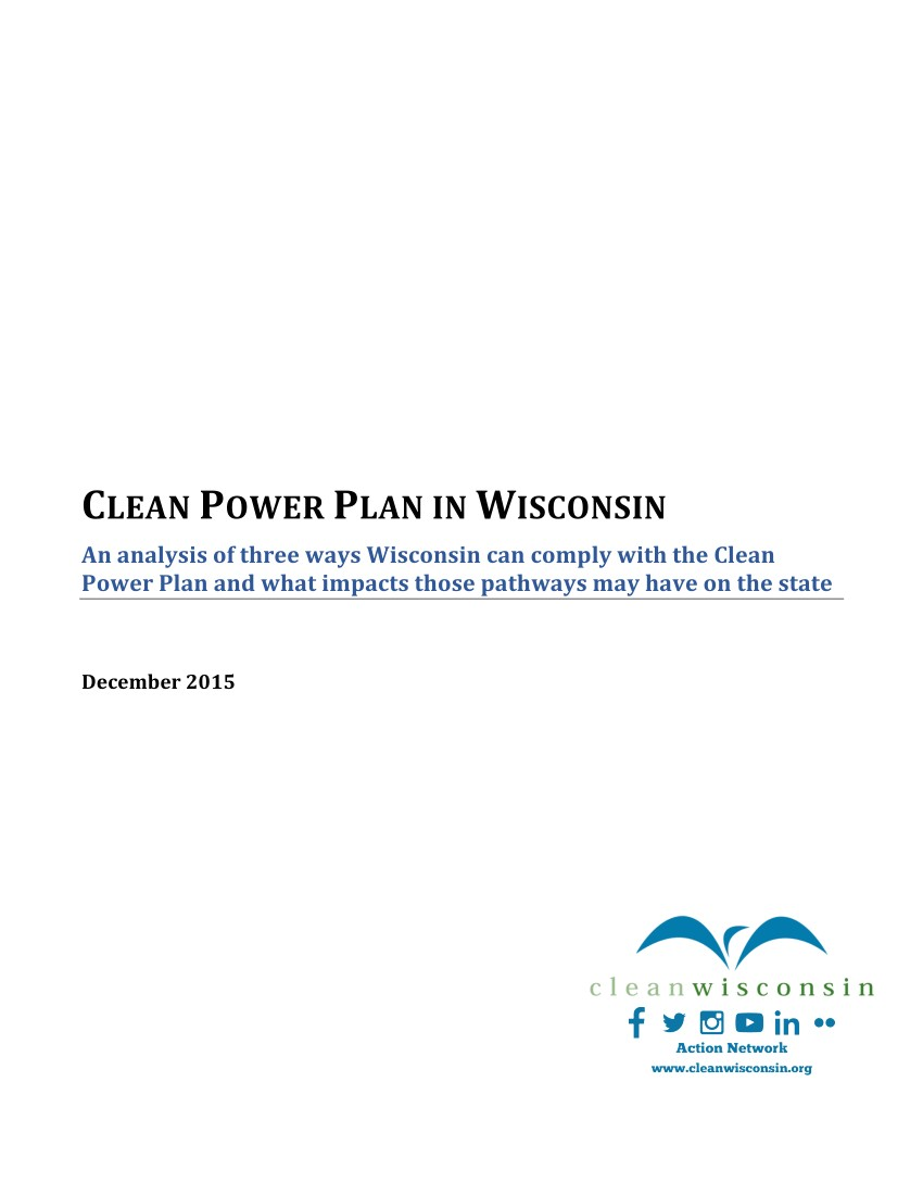 pdf clean power plan in wisconsin an analysis of three ways wisconsin can comply with the clean power plan and what impacts those pathways may have on