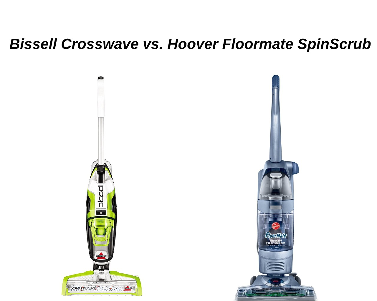 while the bissell crosswave multi surface cleaner consists of microfiber nylon brush rolls the hoover floormate consists of 6 brushes which form the