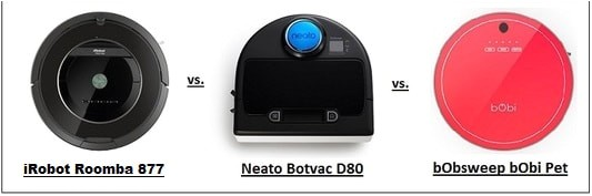 compare best robot vacuum cleaners irobot roomba vs neato botvac vs bobi pet