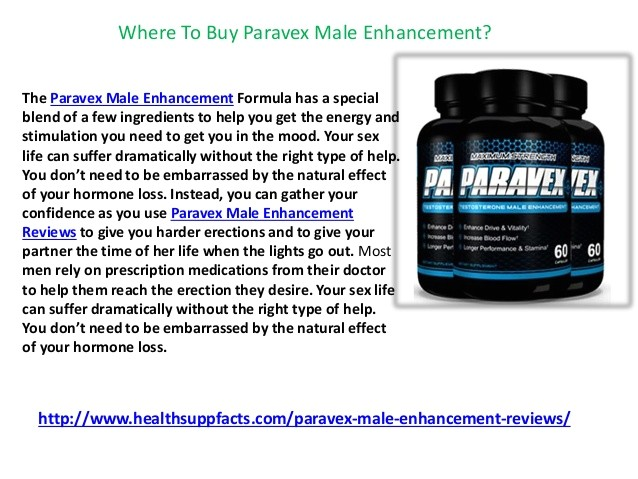 Paravex Male Enhancement formula where to Buy Paravex Male Enhancement