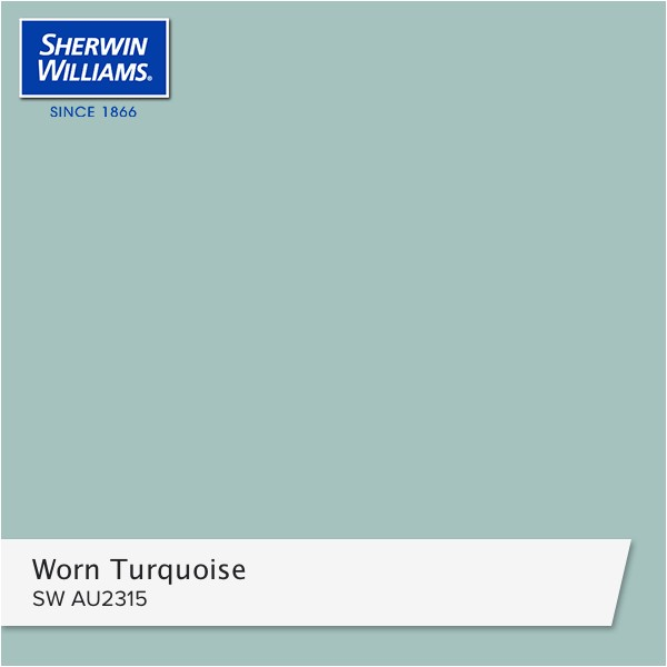 Sherwin Williams Worn Turquoise Number I Really Like This Paint Colour Worn Turquoise What Do