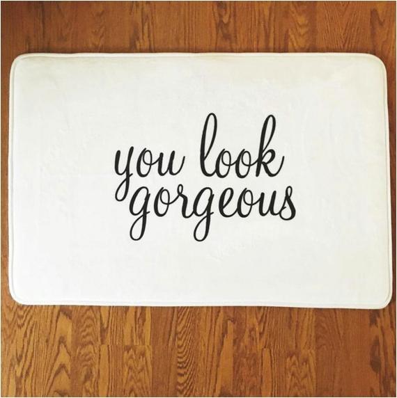 the original you look gorgeous bath mat