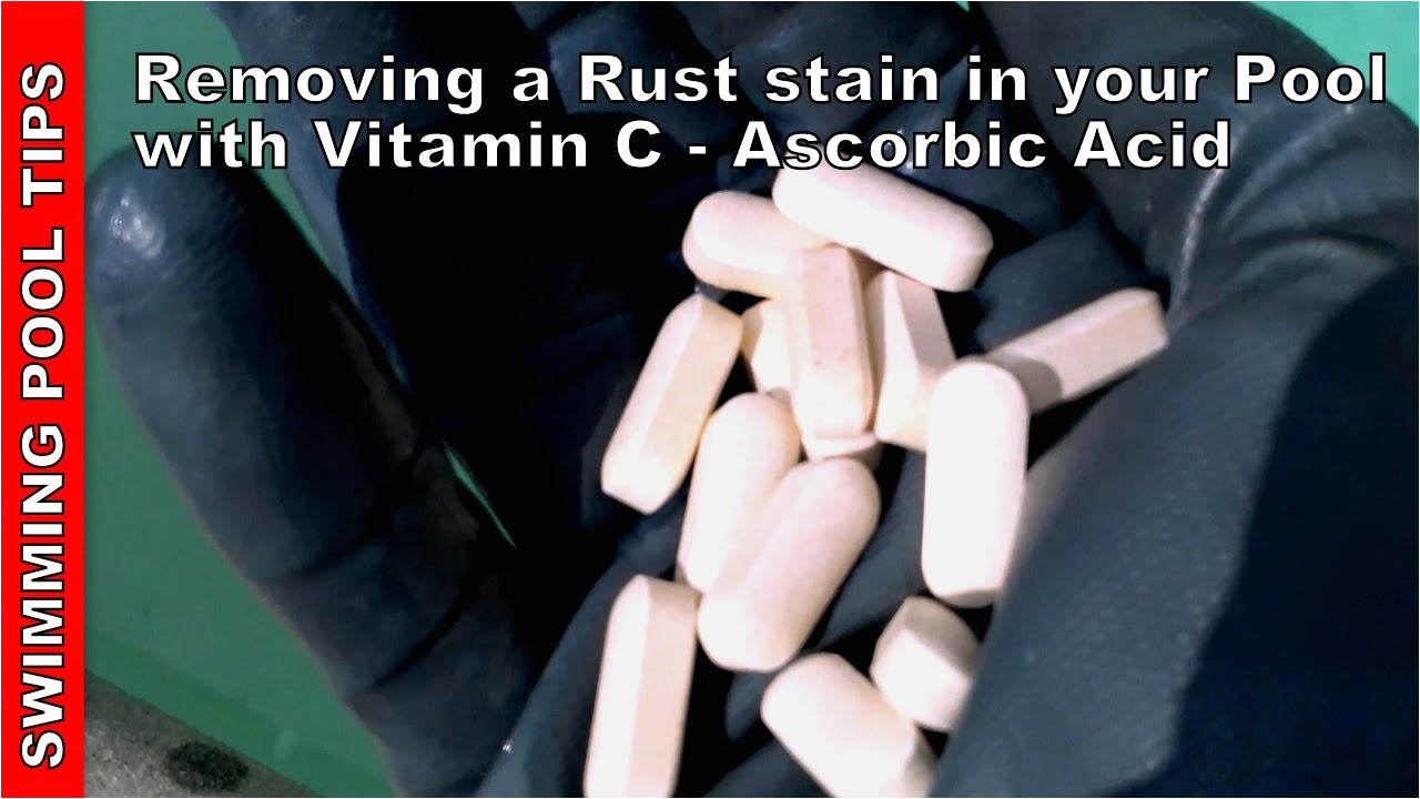 removing a rust stain in your pool with vitamin c ascorbic acid treatment youtube