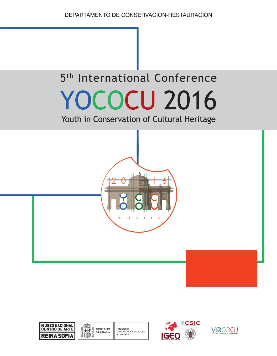 5th international conference yococu 2016 youth in conservation of cultural heritage by museo reina sofa a issuu