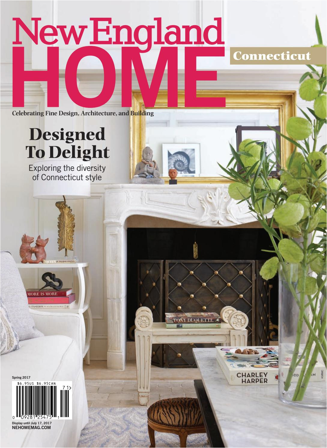 new england home connecticut spring 2017 by new england home magazine llc issuu