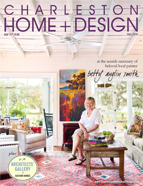 charleston home design fall 2010 by charleston home design magazine issuu