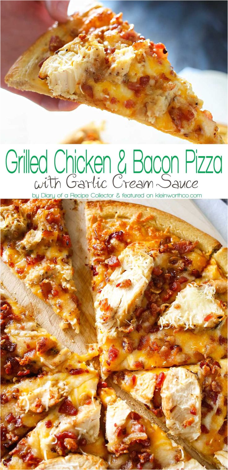 grilled chicken bacon pizza with garlic cream sauce is the best homemade pizza recipe ever