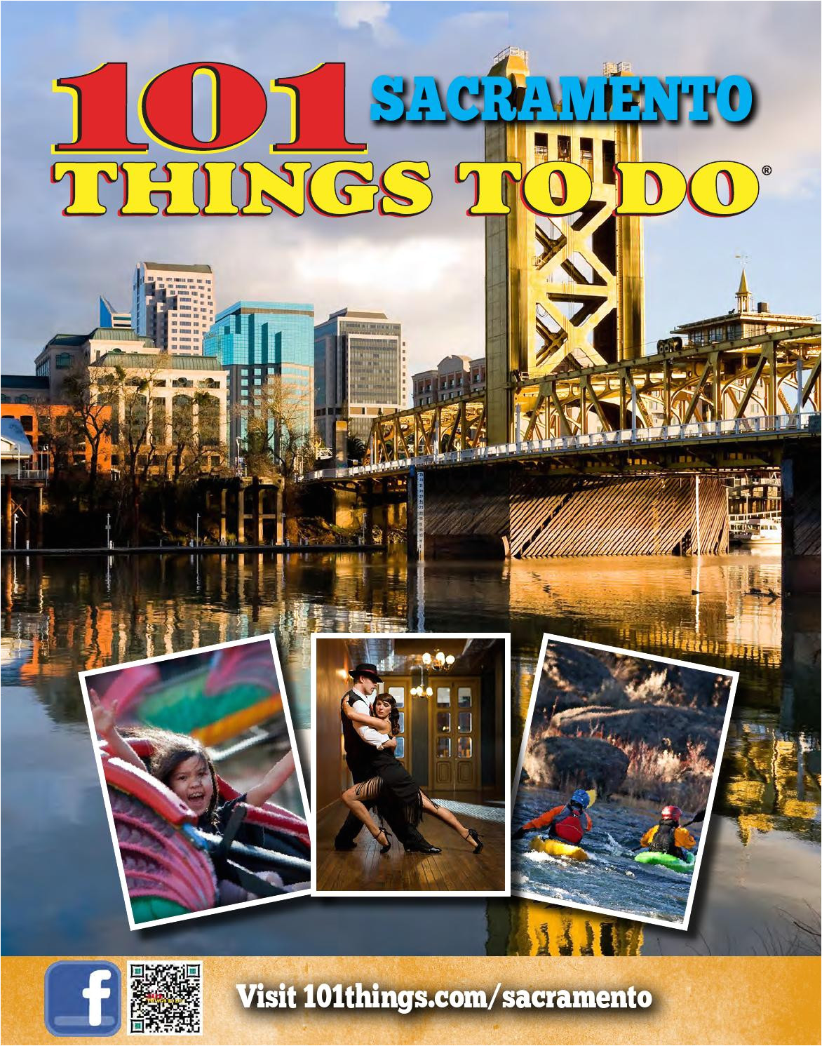101 things to do sacramento 2014 by 101 things to do publications issuu