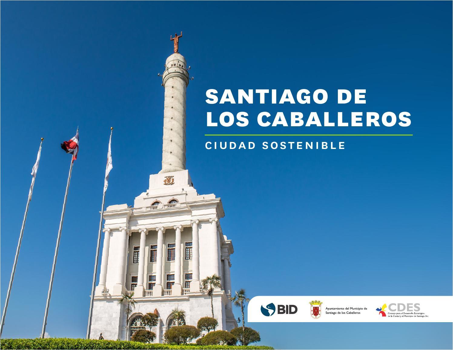 santiago de los caballeros ciudad sostenible by guido echeverria issuu