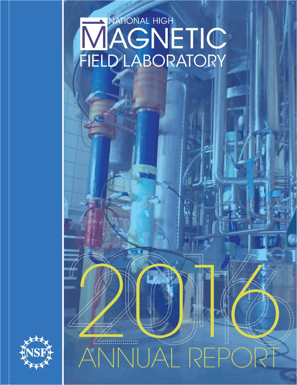 2016 annual report for the national high magnetic field laboratory by national maglab issuu