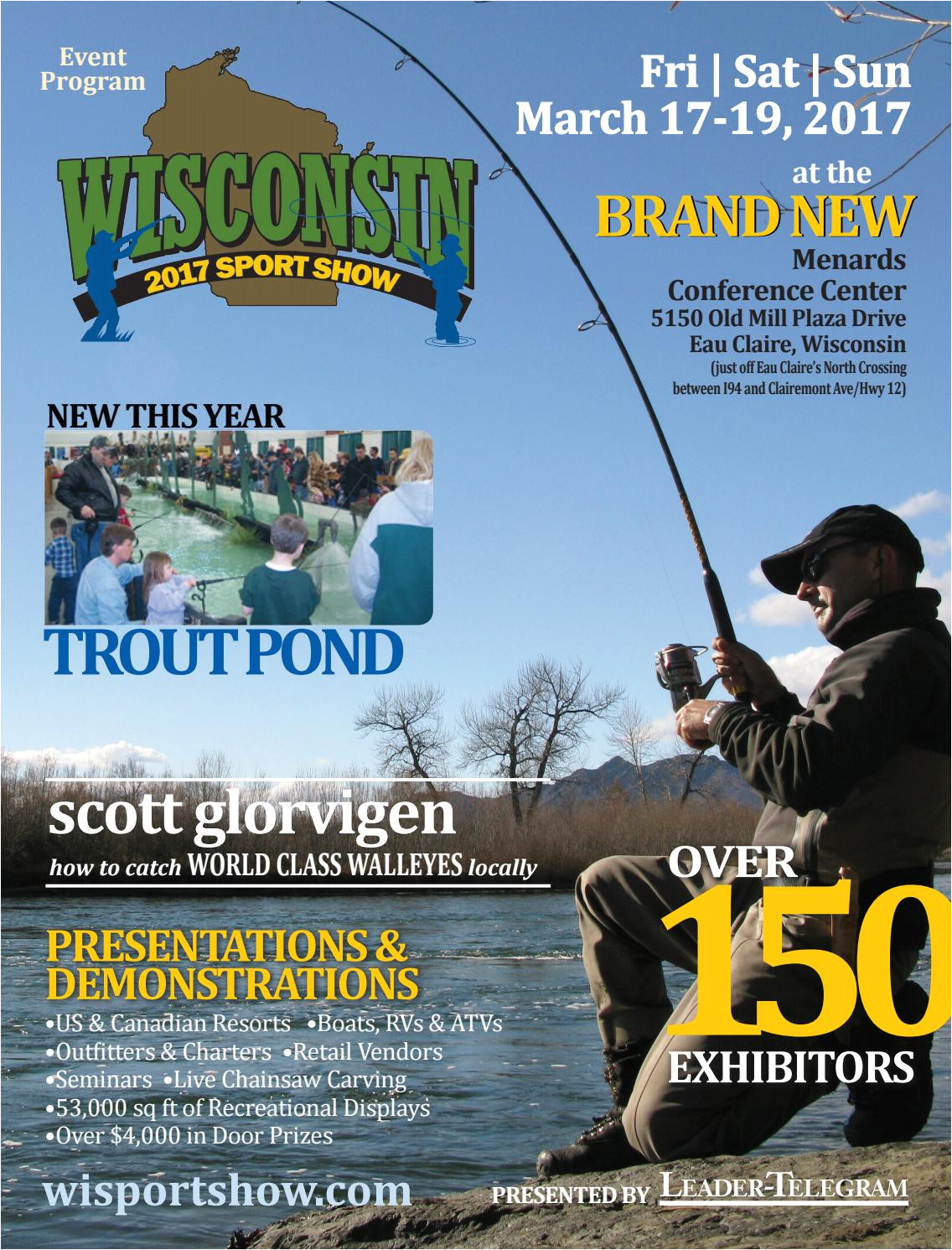 Eau Claire Wi events Next 14 Days 2017 Wisconsin Sport Show by Leader Telegram issuu