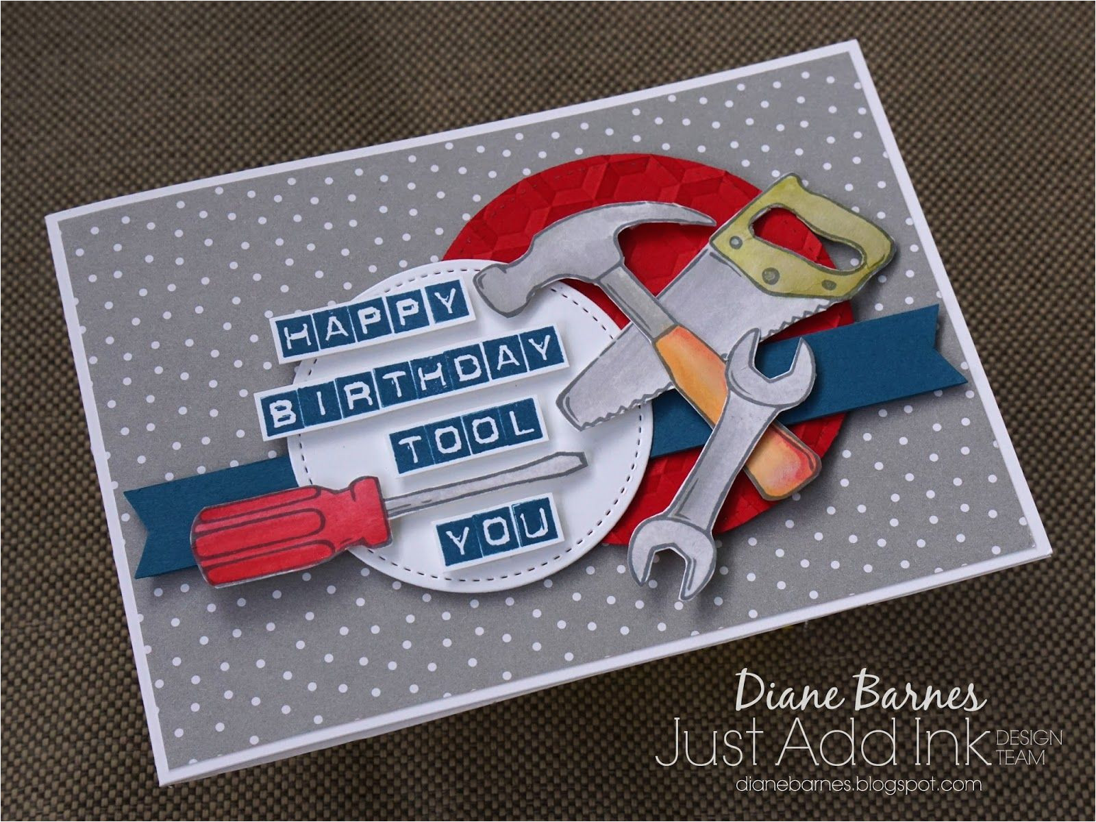 masculine punny tool birthday card using stampin up nailed it labeler alphabet stamp sets carried away sale a bration dsp made for just add ink team