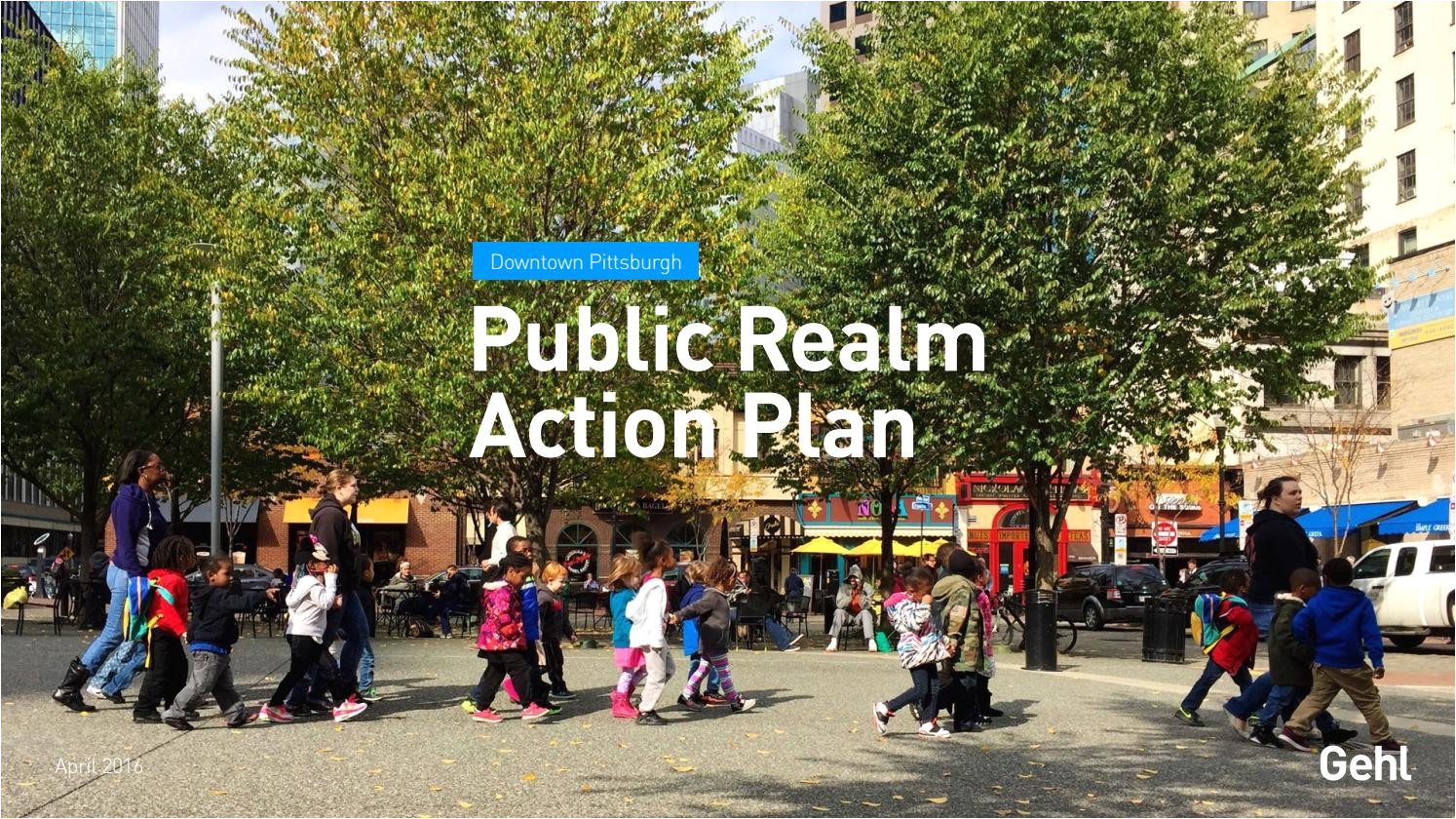 pittsburgh public realm action plan by gehl making cities for people issuu