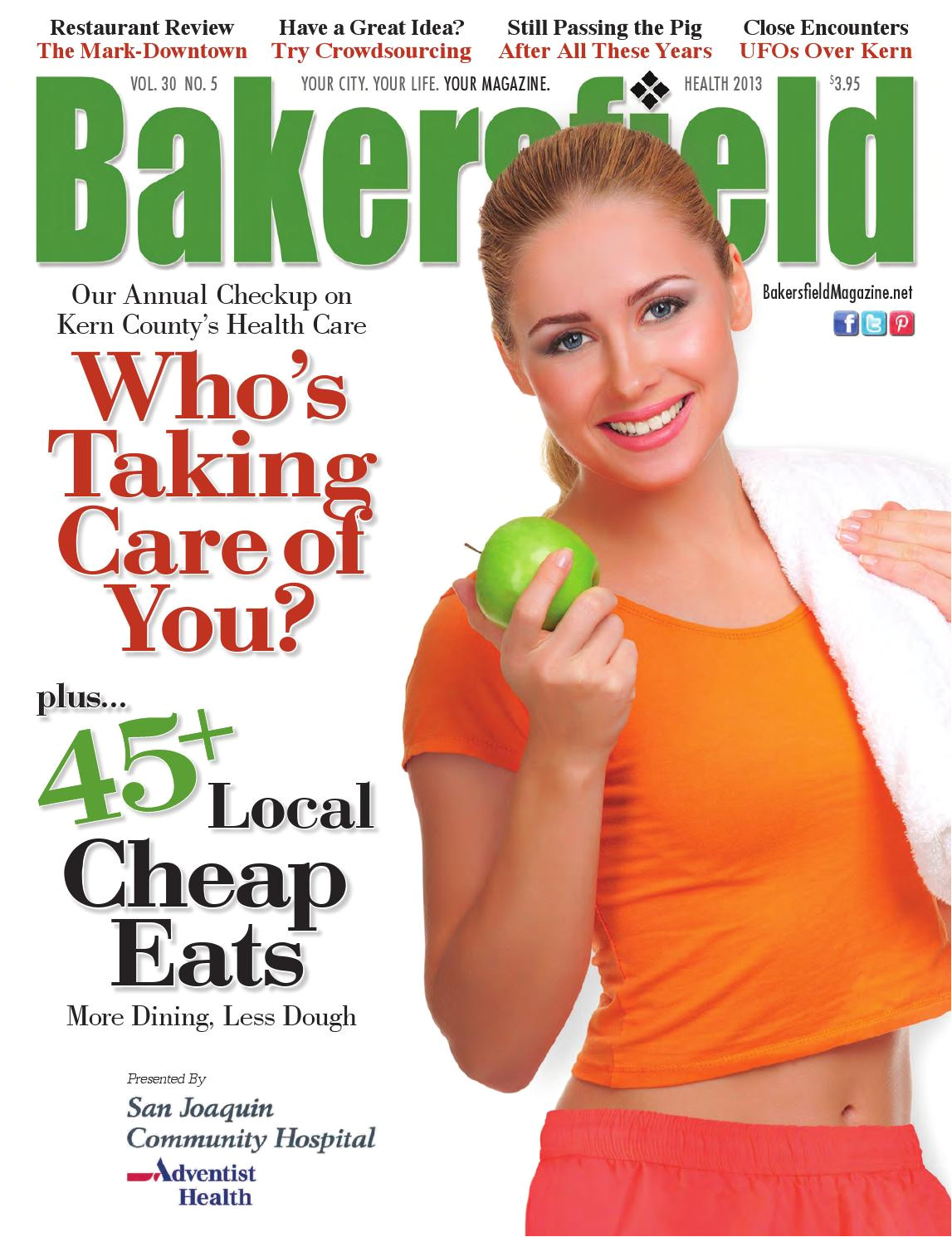 bakersfield magazine 30 5 cheap eats kern health by bakersfield magazine issuu