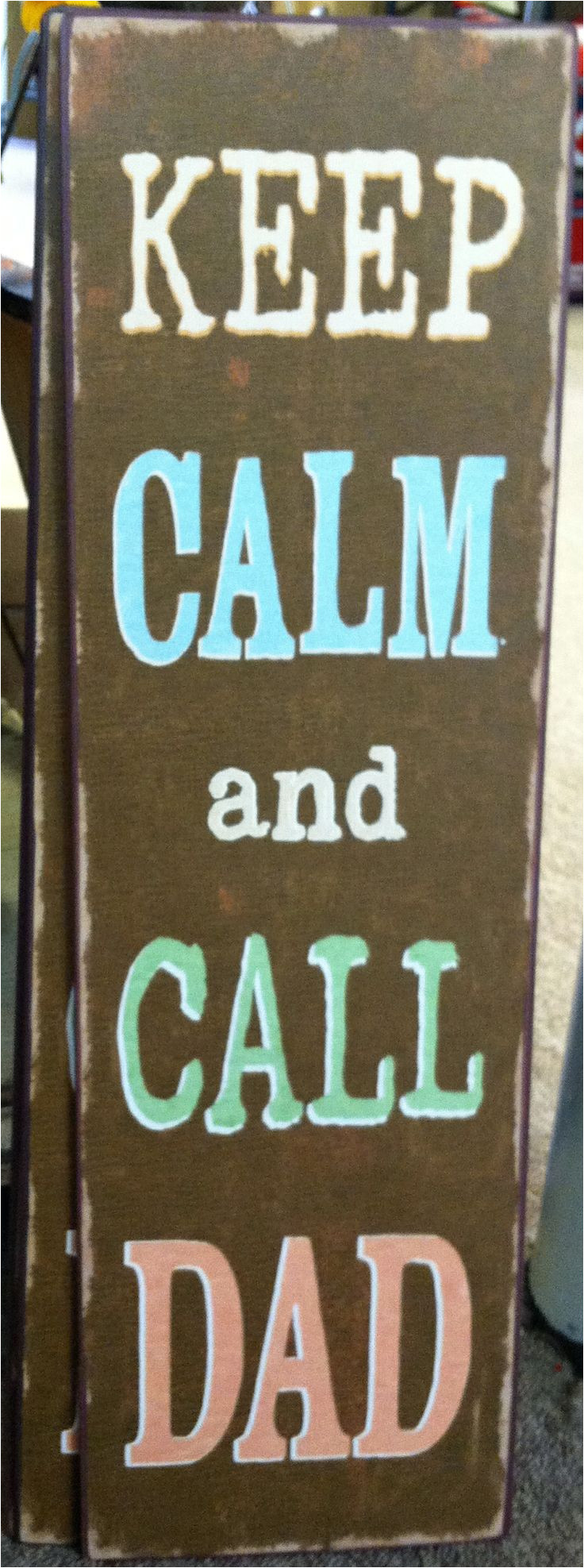 keep calm and call dad fathers day find at discount furniture outlet in richfield