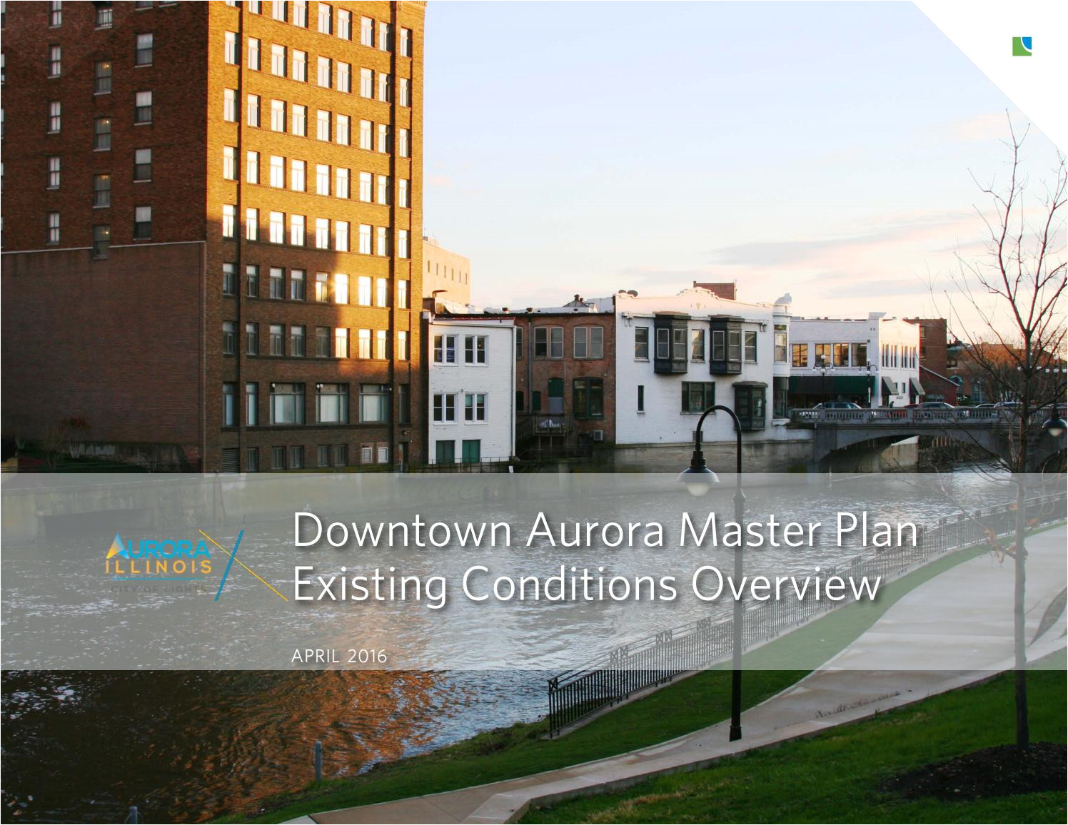 downtown aurora master plan existing conditions overview by david greetham issuu