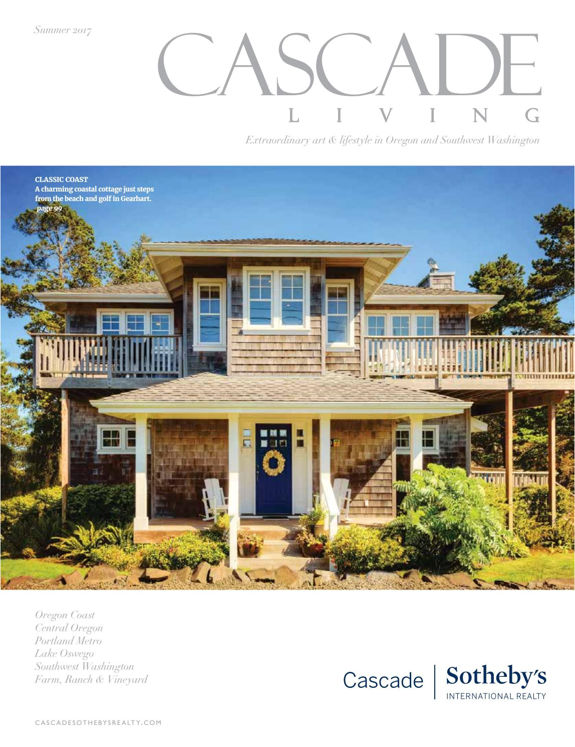 cascade living magazine summer 2017 by cascade sotheby s international realty issuu