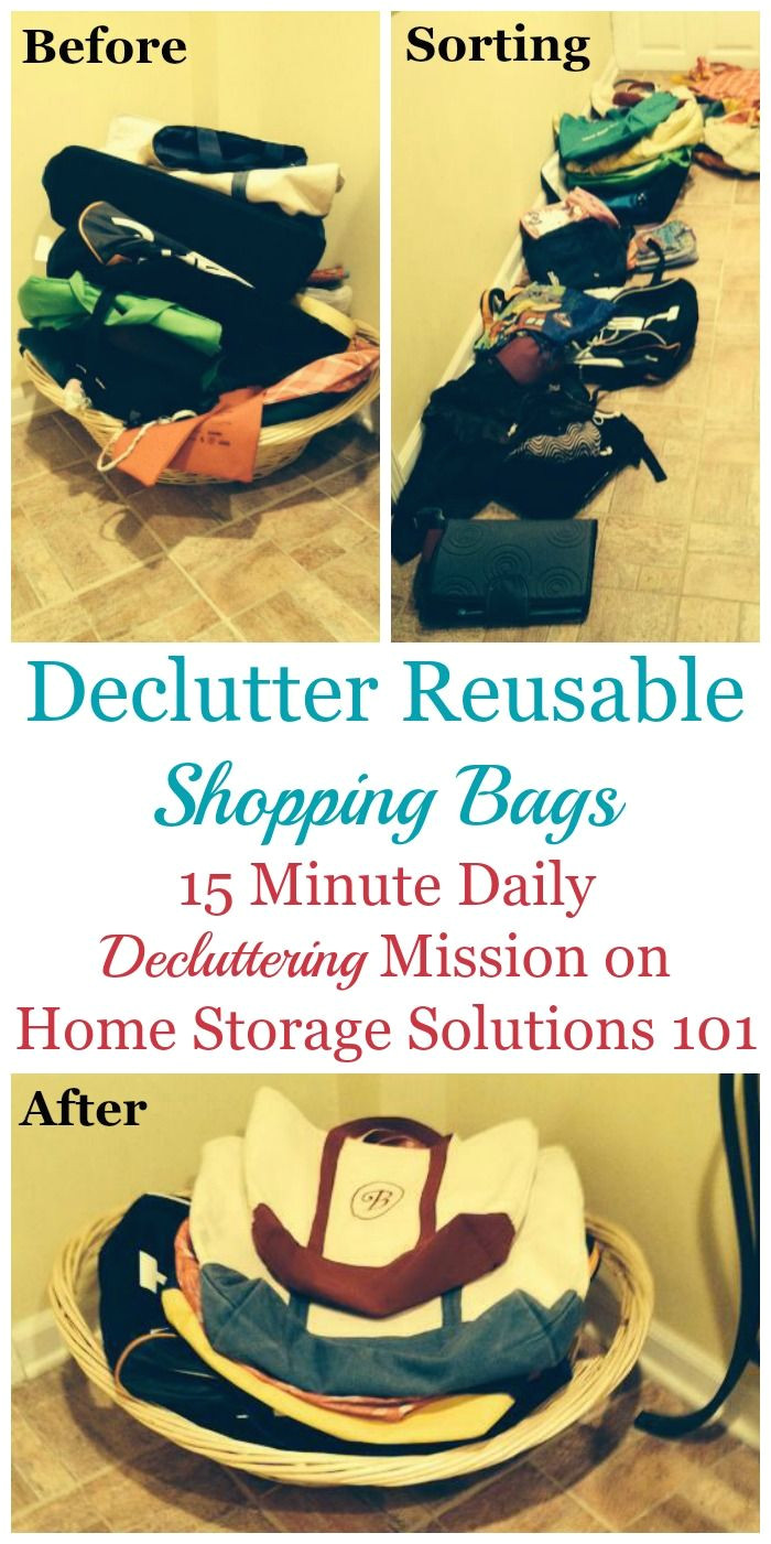 fifteen minute declutter365 mission about how and why to declutter reusable shopping bags and