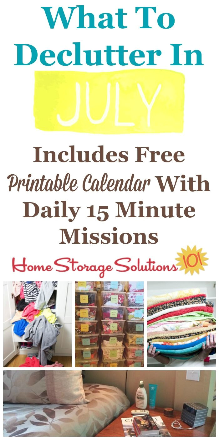 july declutter calendar 15 minute daily missions for month closet storage solutionsclutter