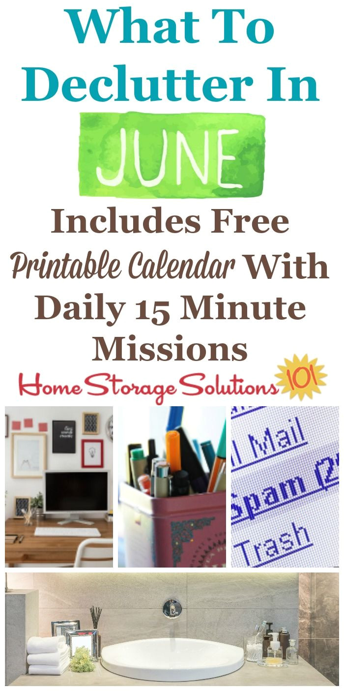 june declutter calendar 15 minute daily missions for month home storage solutionsclutter