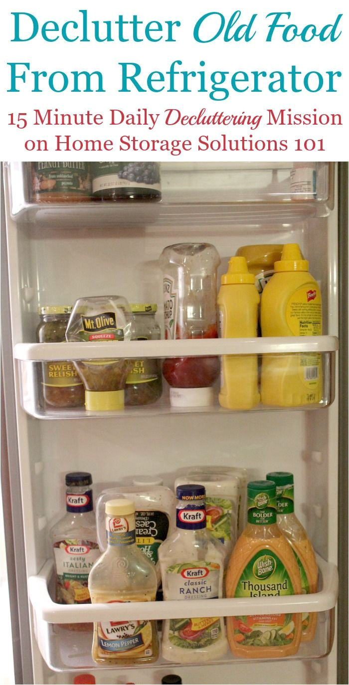 how to declutter refrigerator food that is old and expired to make sure you