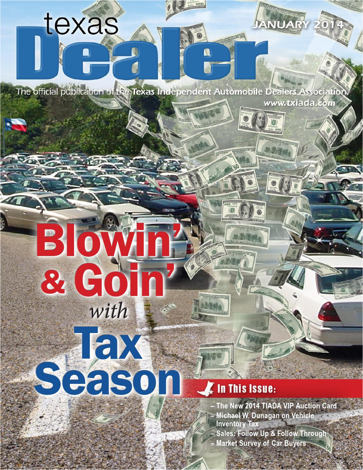 texas dealer january 2014 by texas independent auto dealers association issuu