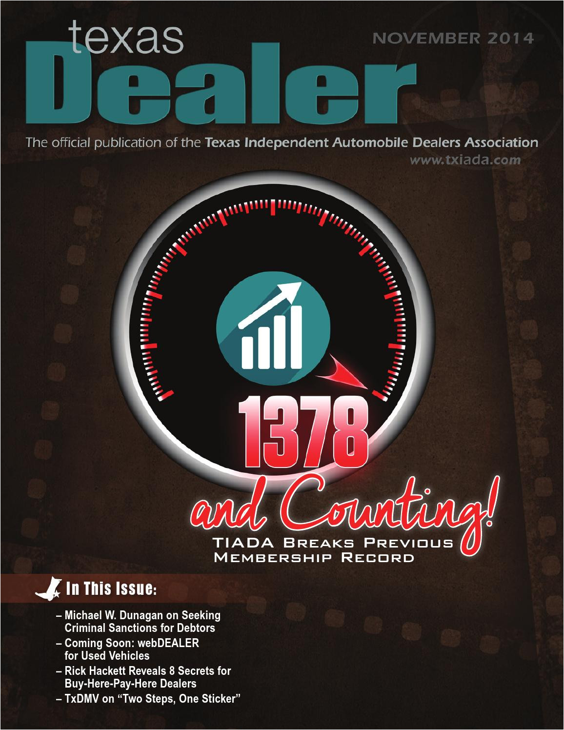 texas dealer november 2014 by texas independent auto dealers association issuu