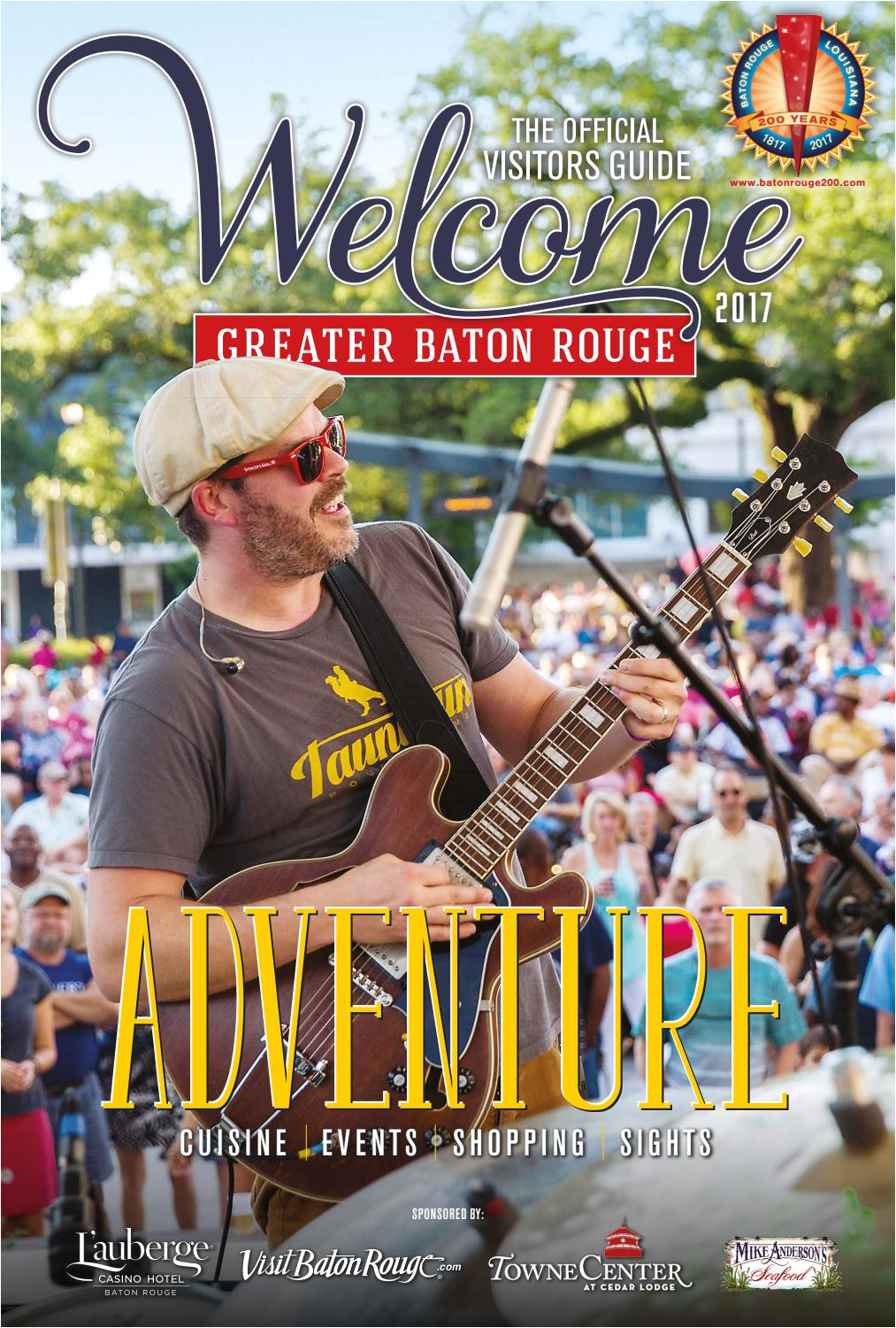 2017 welcome the official visitors guide to greater baton rouge by baton rouge business report issuu