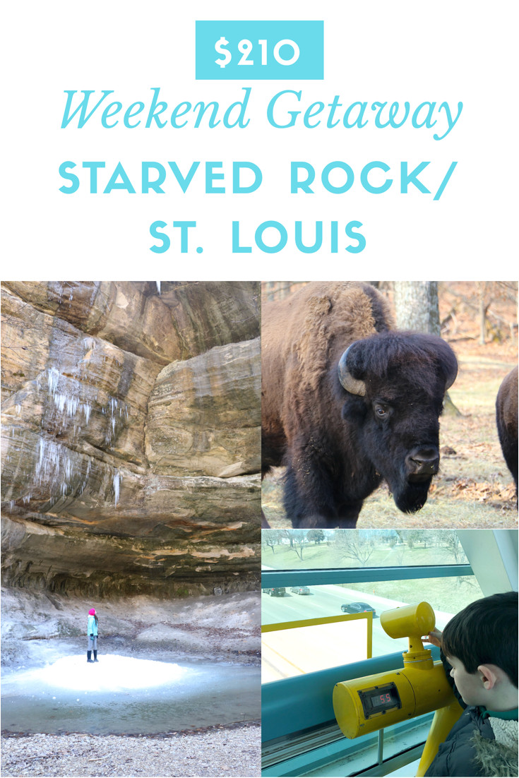 210 family friendly and affordable trip to st louis and starved rock starvedrock stlouis familyvacation