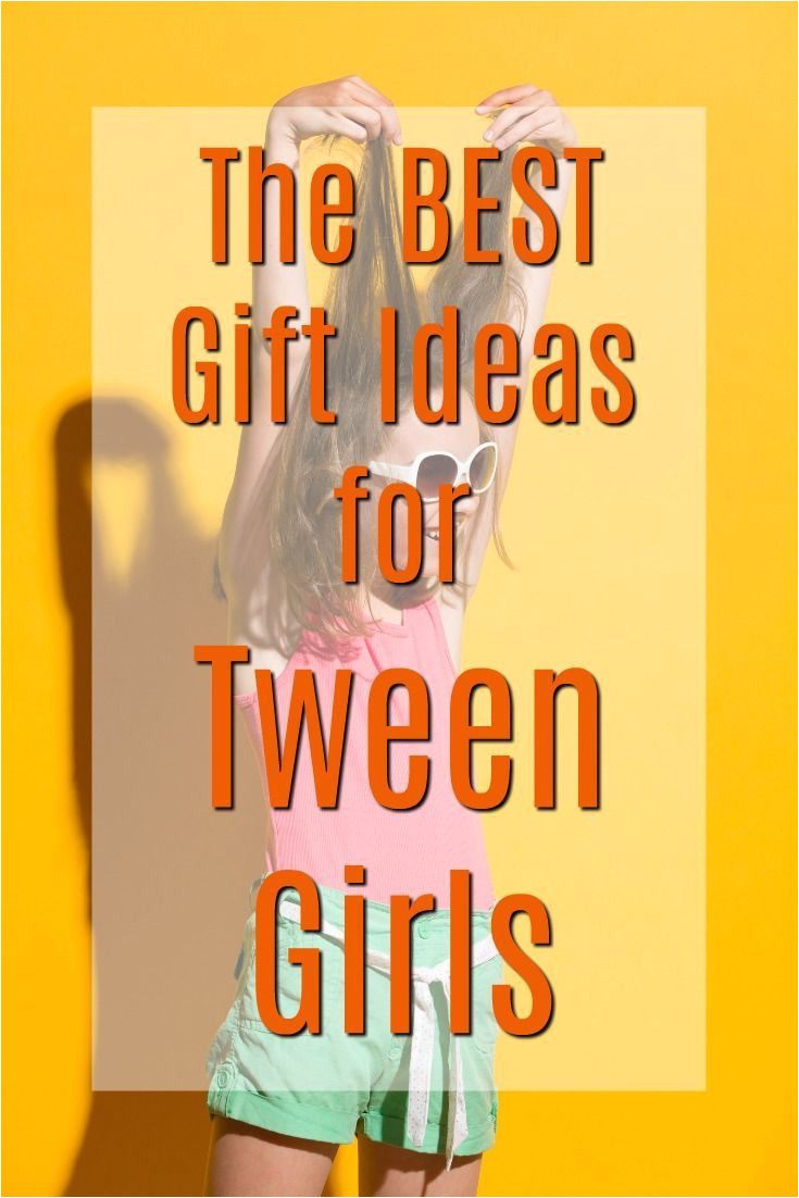 best gift ideas for tween girls what to get a pre teen christmas presents for a tween gal birthday gifts for a tween girl cool gifts for my daughter