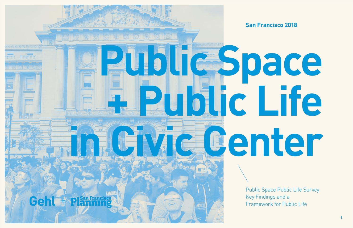 san francisco civic center public life framework by gehl making cities for people issuu