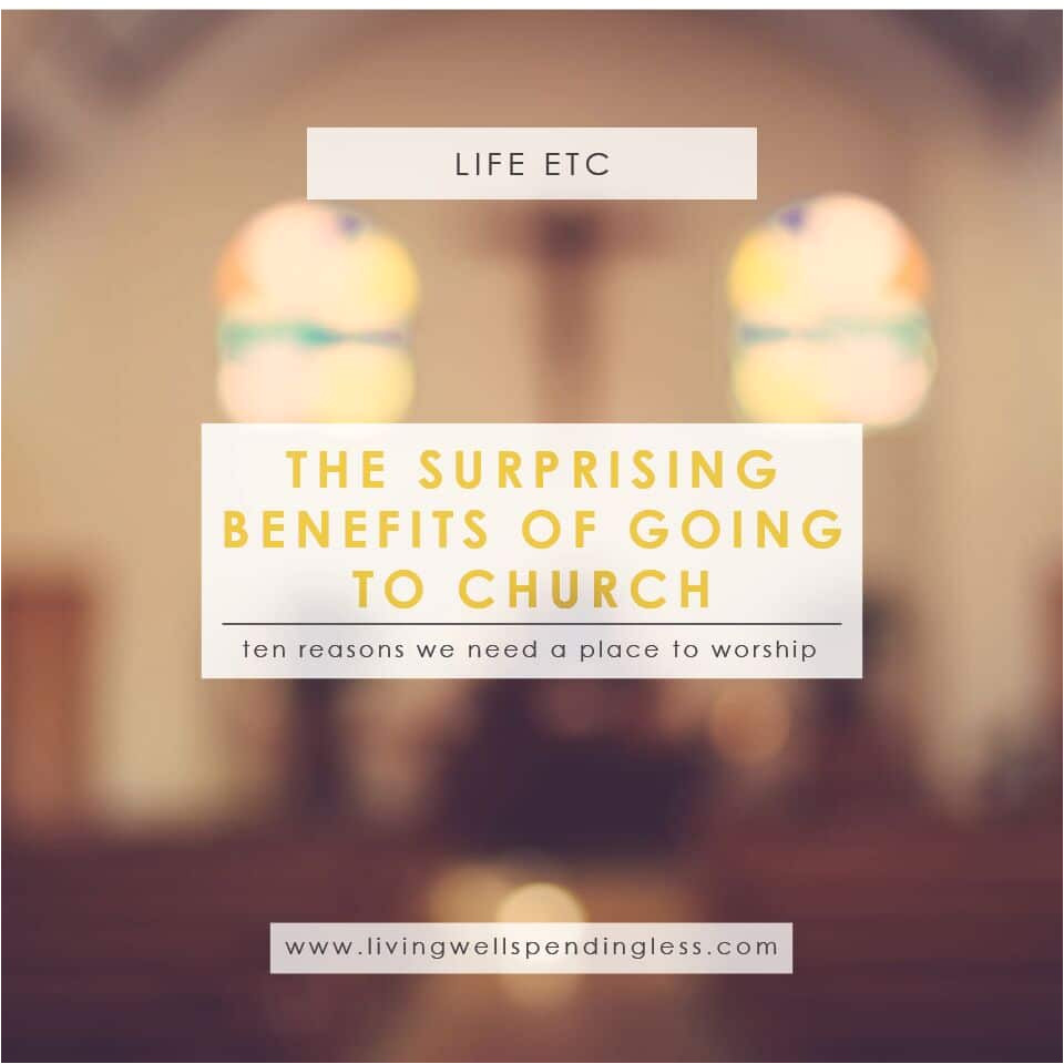 the surprising benefits of going to church religion spiritual life nurture your spiritual