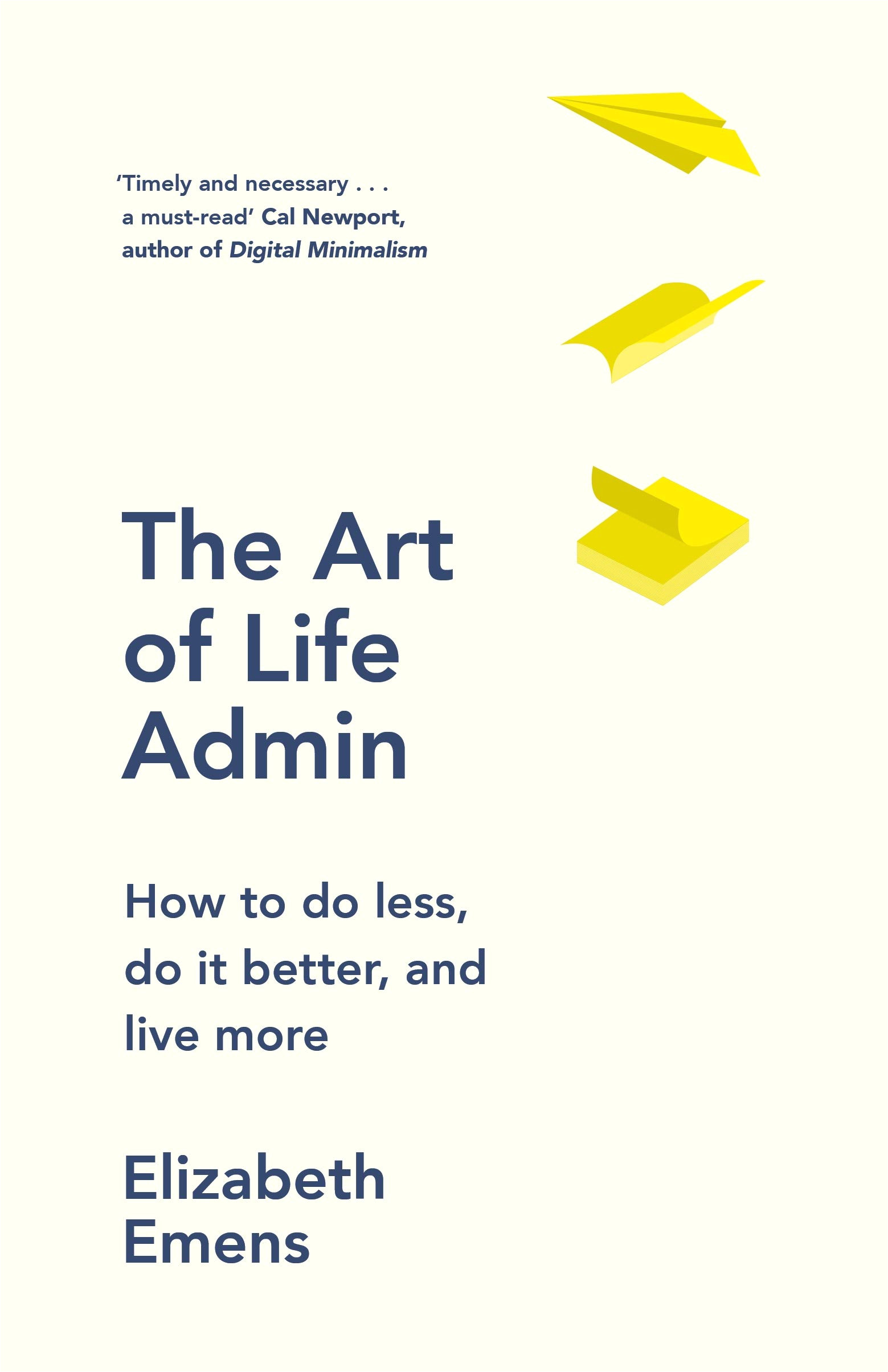 the art of life admin how to do less do it better live more amazon co uk elizabeth emens 9780241972496 books