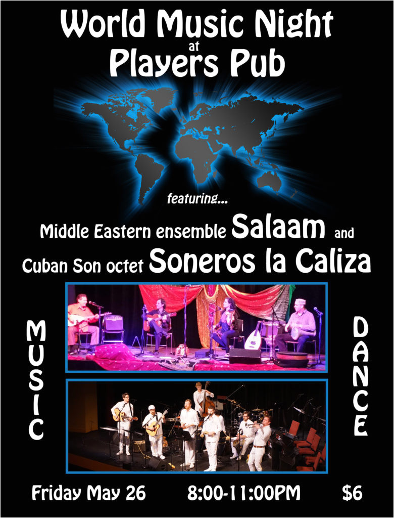 friday may 26th 8 11pm with salaam world music night at player s pub bloomington indiana
