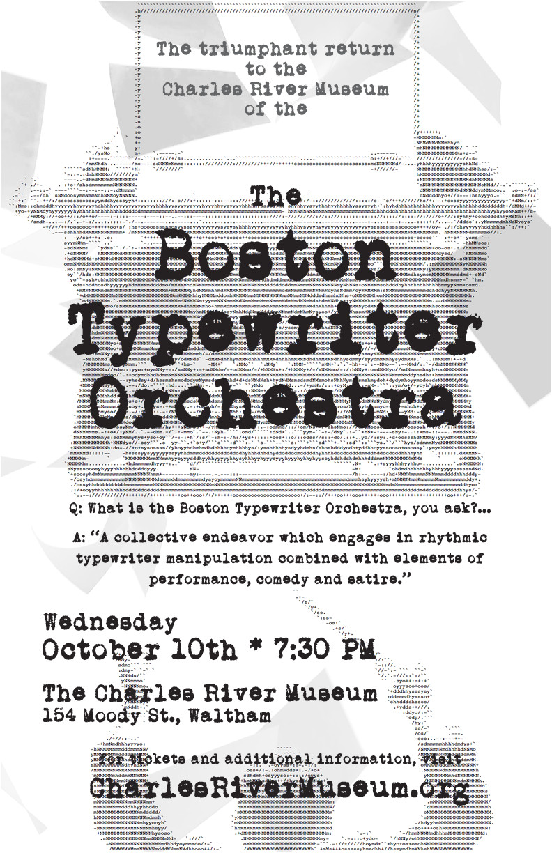 make music for those of you who ve enjoyed a concert in our main gallery before just imagine what the boston typewriter orchestra is going to sound
