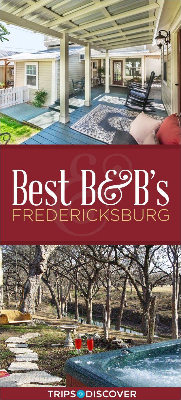 10 best bed and breakfasts near fredericksburg texas