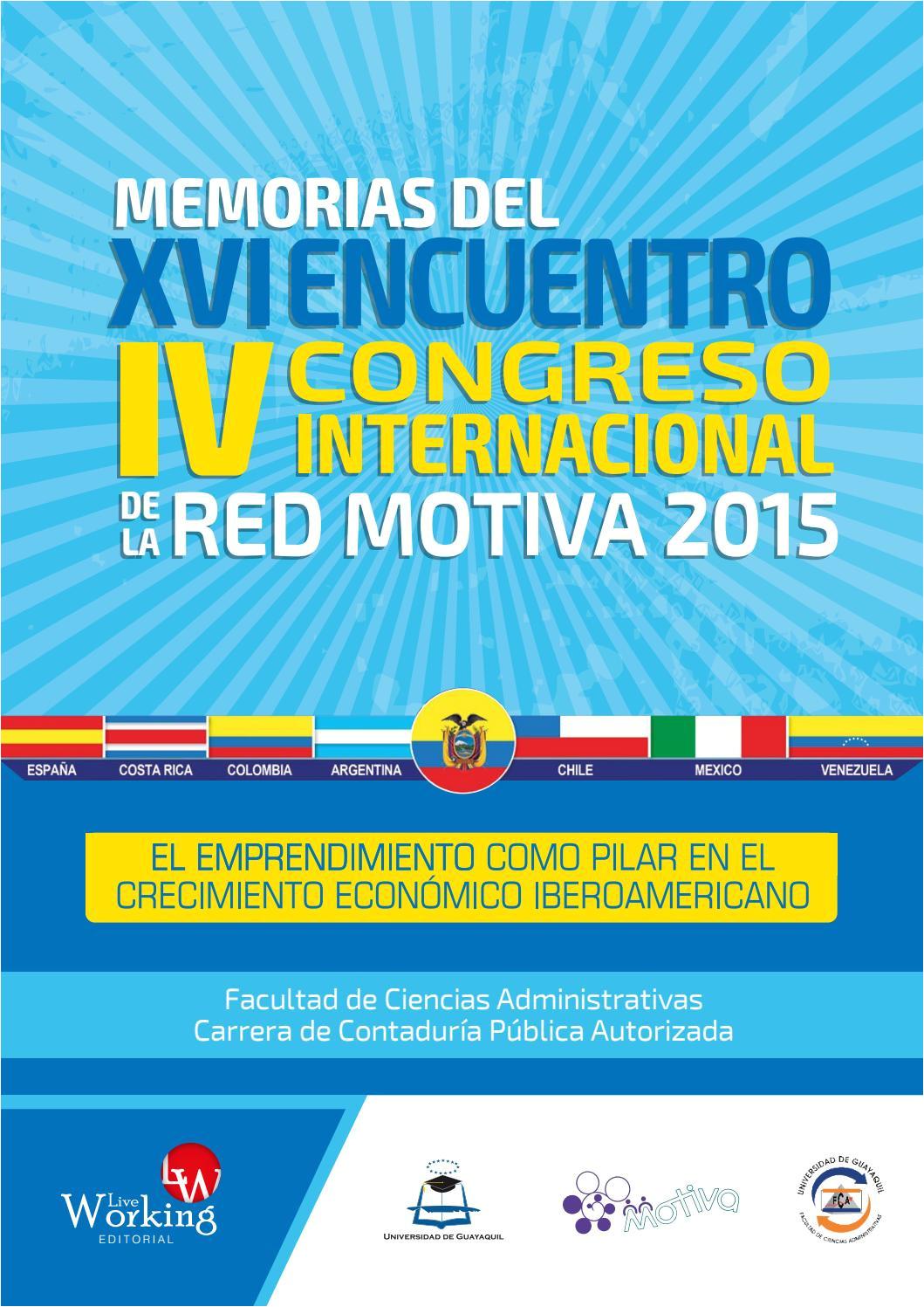memorias del xvi encuentro iv congreso internacional de la red motiva 2015 by ciencias administrativas ug issuu