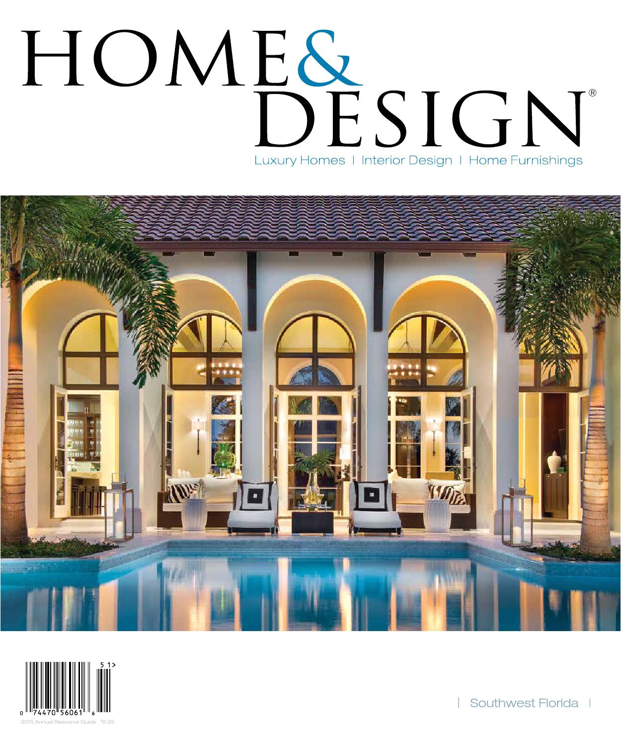 home design magazine annual resource guide 2015 southwest florida edition by jennifer evans issuu