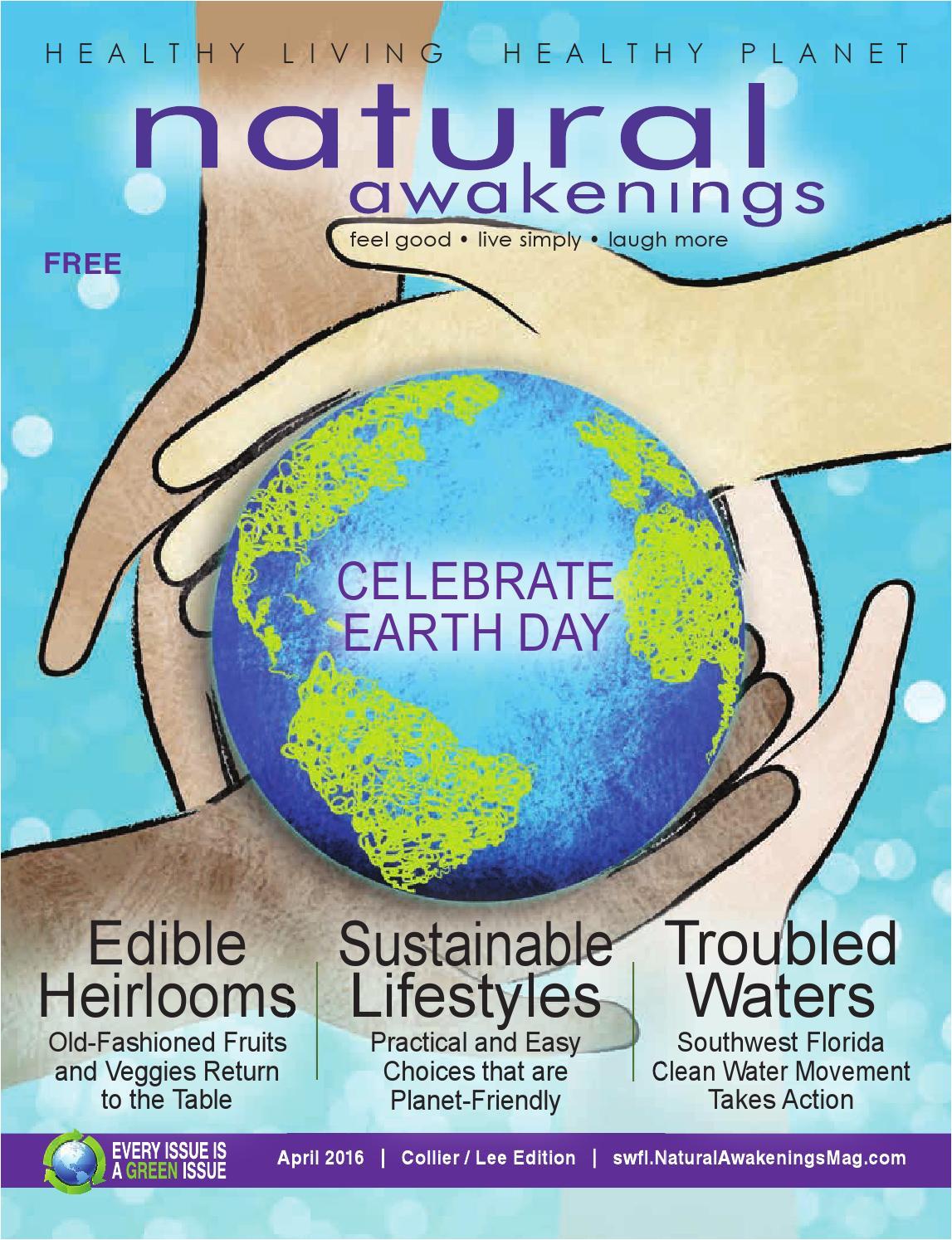 natural awakenings naples fort myers april 2016 by swflnaturalawakenings issuu