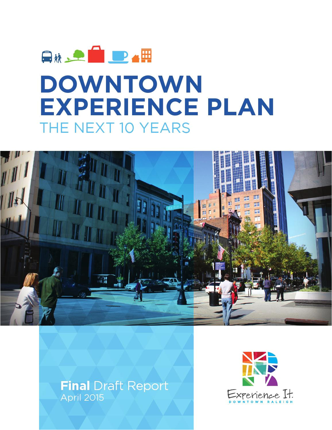 downtown experience plan the next 10 years by downtown raleigh alliance issuu