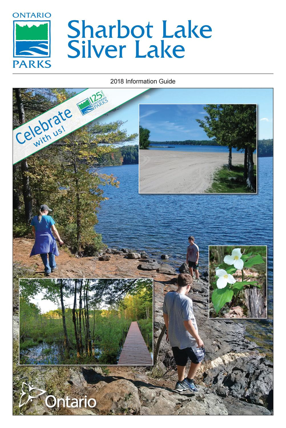 Silver Stag Woods and Water Sharbot Lake Silver Lake Provincial Park 2018 Information Guide by