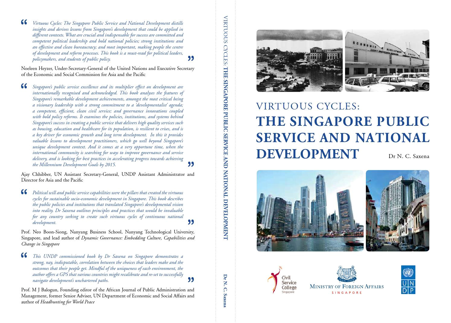 virtuous cycles the singapore public service and national development by undp global centre for public service excellence issuu