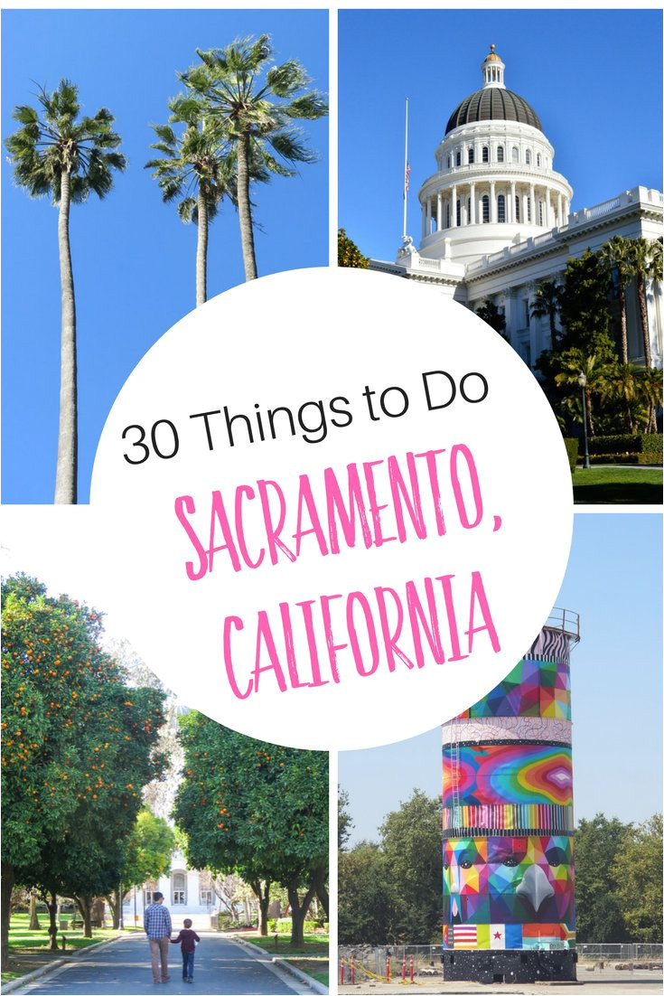 30 things to do in sacramento