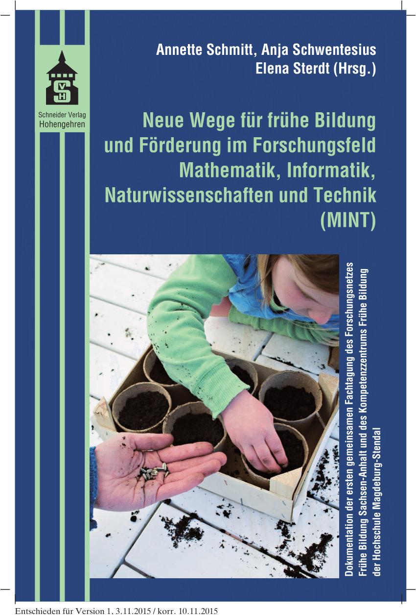 pdf neue wege fur fruhe bildung und forderung im forschungsfeld mathematik naturwissenschaften informatik und technik mint