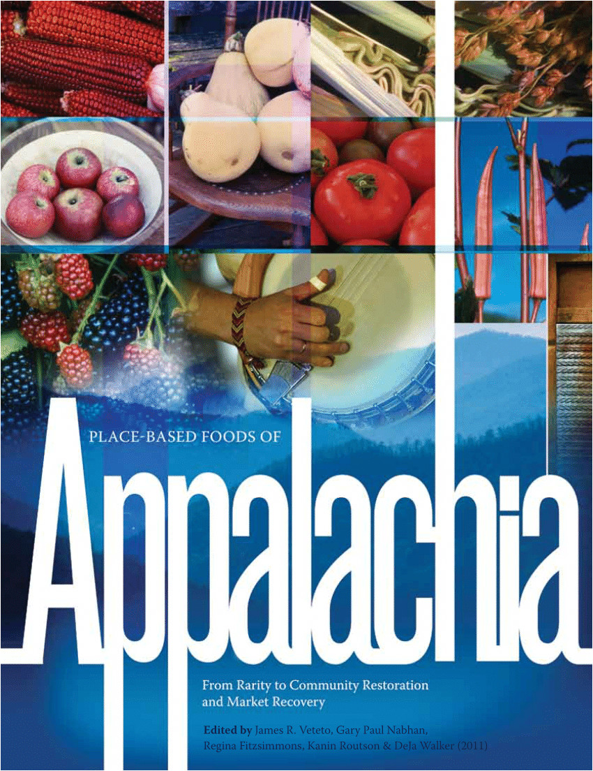 pdf place based foods of appalachia from rarity to community restoration and market recovery