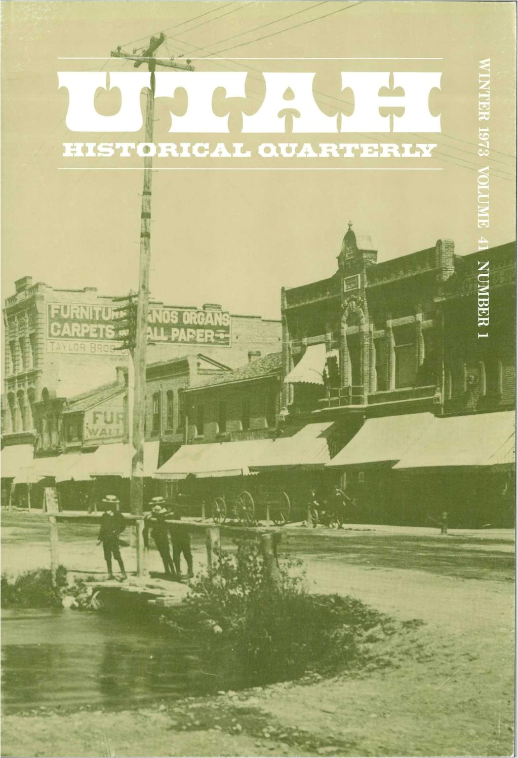 utah historical quarterly volume 41 number 1 4 1973 by utahstatehistory issuu