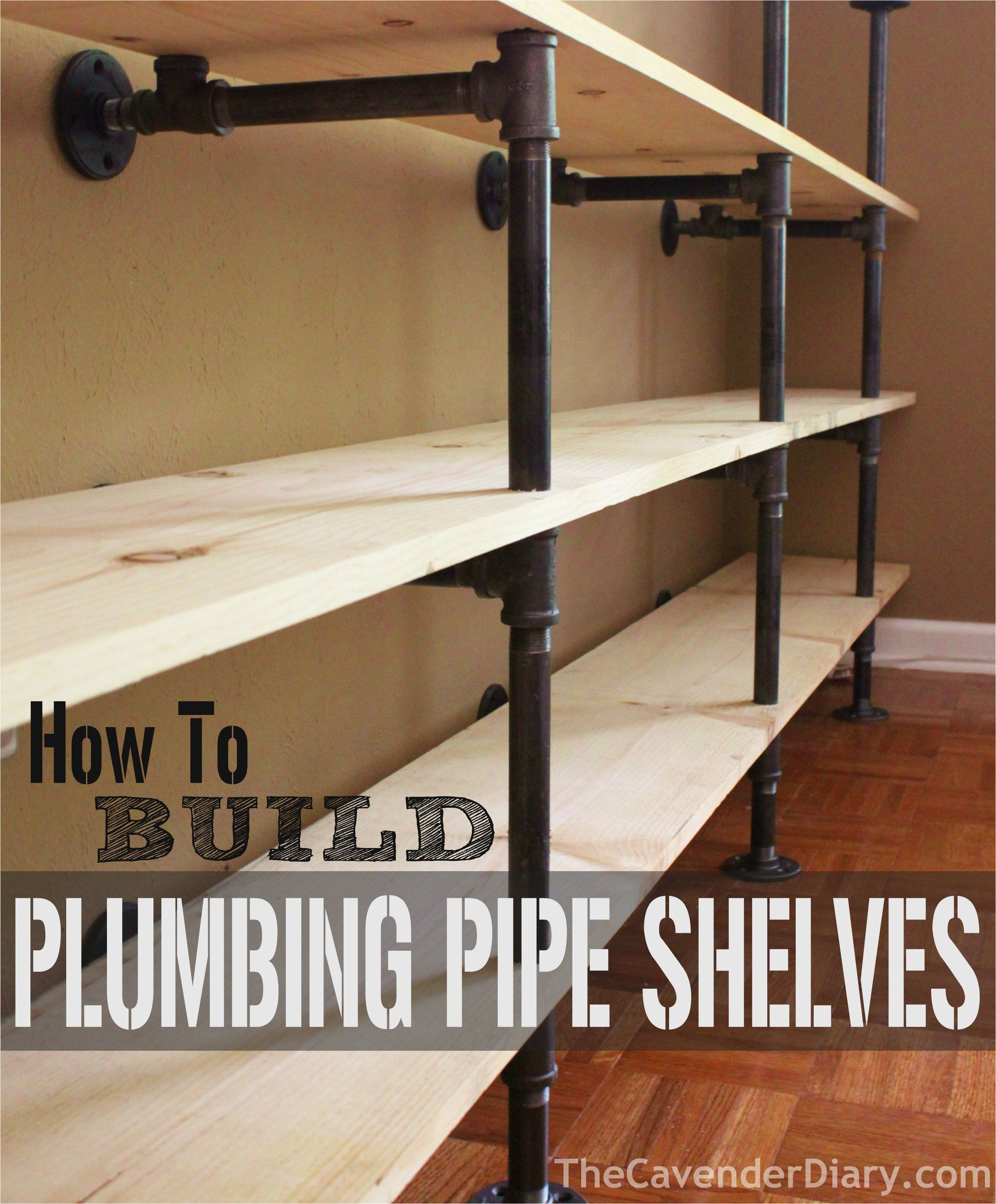 how to build plumbing pipe shelves cavender diary iron pipe shelves wood and
