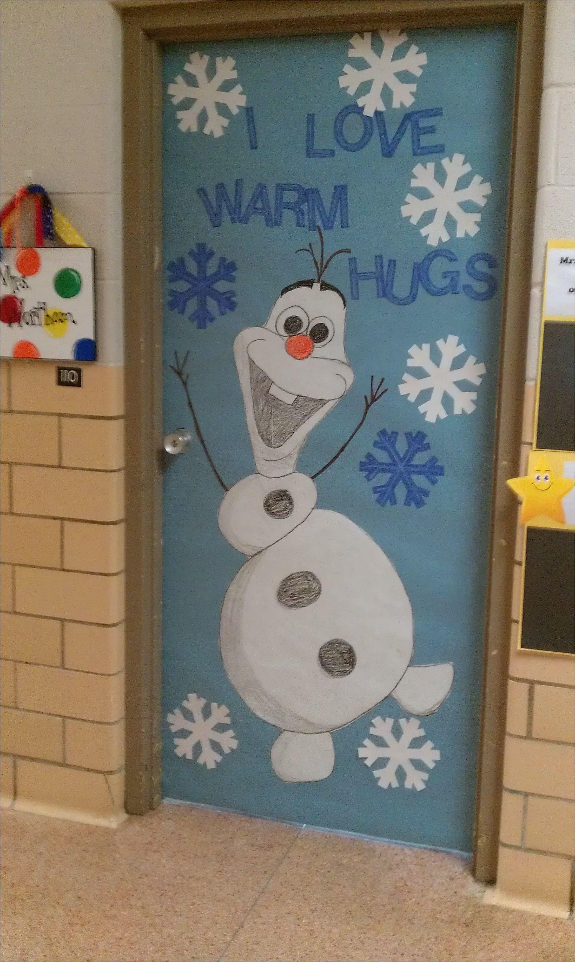 Winter Door Decorations for Classroom Door Winter Door Decoration I Love Olaf Kindergarten Pinterest