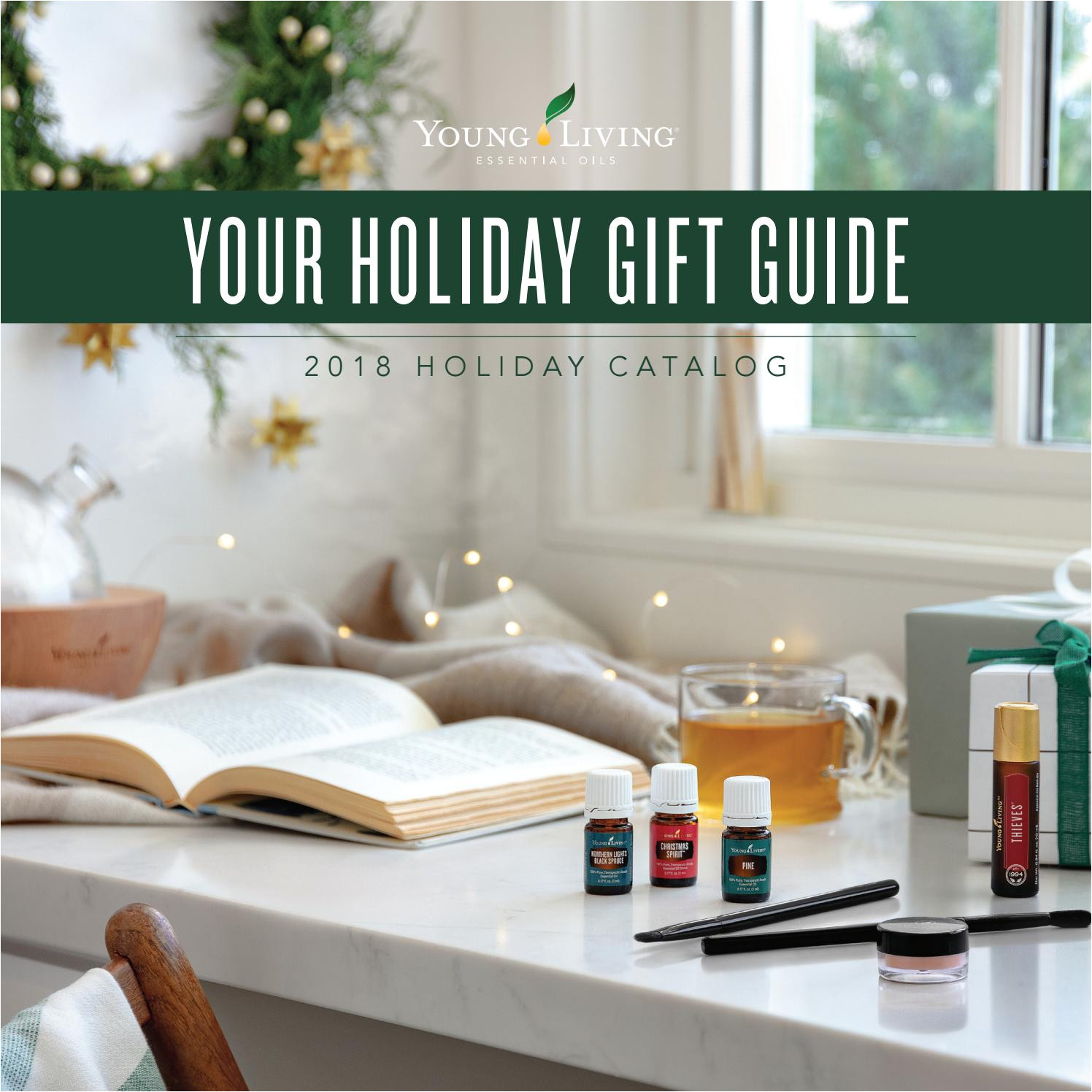 Young Living Catalog 2019 Holiday 2018 Young Living Holiday Catalog by Young Living Essential Oils issuu