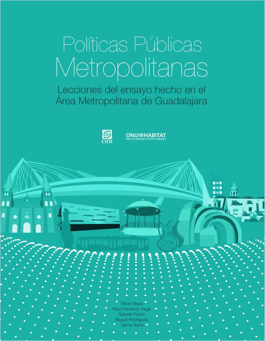 pdf pola ticas paoblicas metropolitanas lecciones del ensayo hecho en el a rea metropolitana de guadalajara